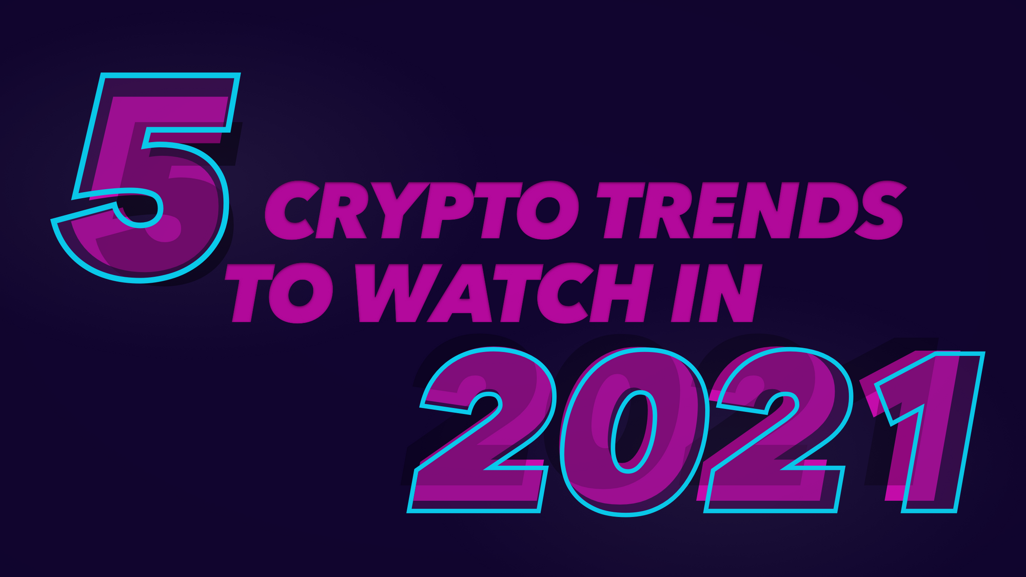 [Coinlist] Five crypto trends to watch in 2021 - AZCoin News