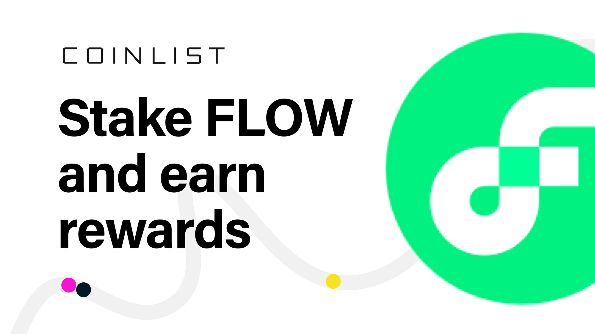 Stake FLOW on CoinList and Earn Rewards