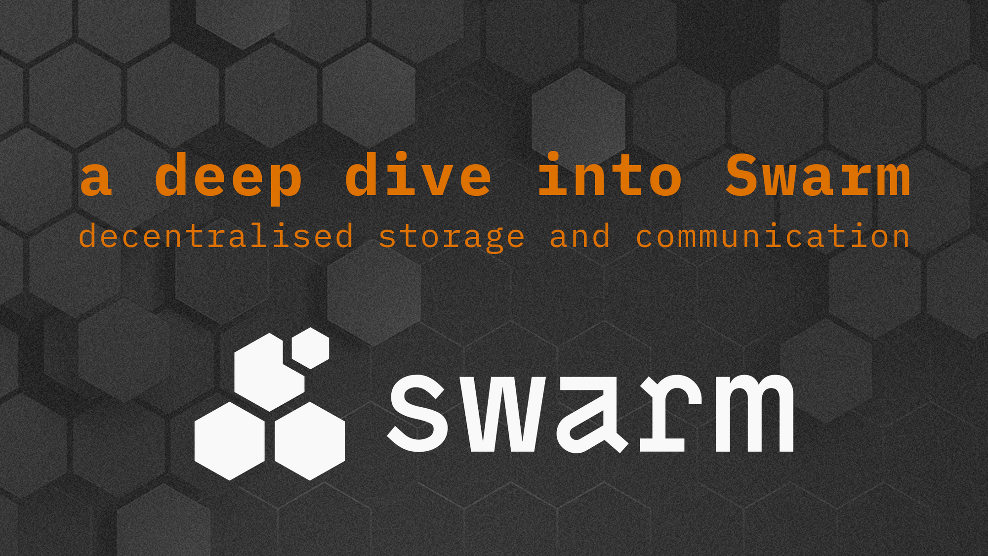 [Coinlist] A Deep Dive into Swarm: Decentralized Storage and Communication System - AZCoin News
